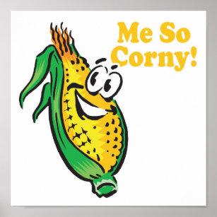 https://rlv.zcache.com/me_so_corny_corn_cob_poster-r6834e6a5cd2c4b83afb1b590a01c4368_wad_8byvr_307.jpg