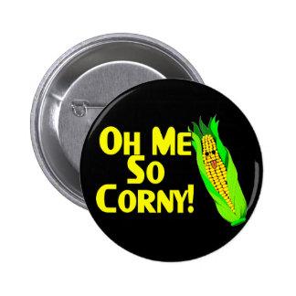 Me So Corny Pin