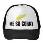 Me So Corny Trucker Hat