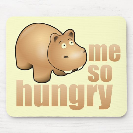 me so hungry funny hippo mousepad