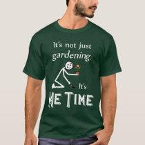 Me Time Gardening (Dark) T-Shirt