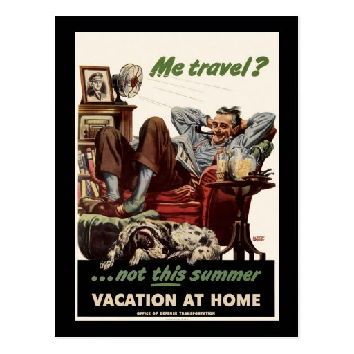 me travel not this summer vacation at home postcard zazzle