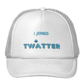 Me uní a Twatter Gorros