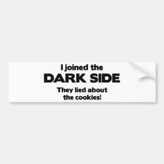 Me uní al lado oscuro. Mintieron sobre la galleta Pegatina Para Auto