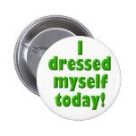 Me vestí abotono hoy pins