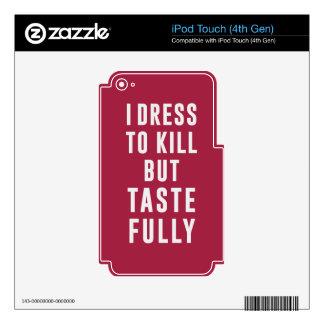 Me visto para matar, pero de buen gusto iPod touch 4G calcomanía