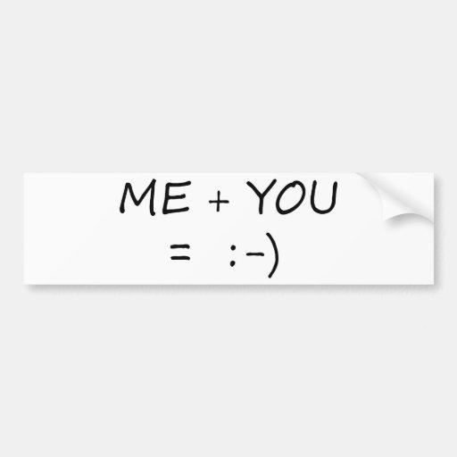 Me & You Cute design! Bumper Stickers