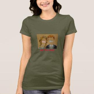 Me, You, Get The Hint?-Saying-T-Shirt T-Shirt