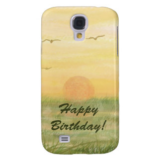 Meadow Sunset happy birthday Samsung Galaxy S4 Cover