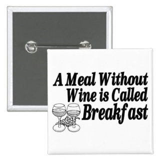 Meal Without Wine 2 Inch Square Button