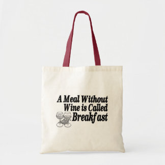 Meal Without Wine Budget Tote Bag