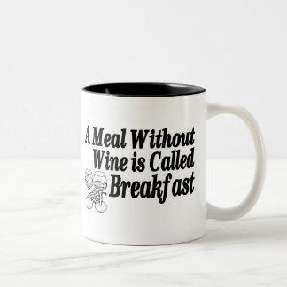 Meal Without Wine Two-Tone Coffee Mug