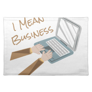 Mean Business Cloth Placemat