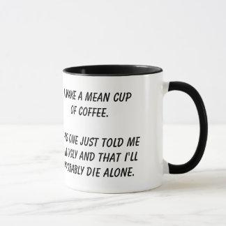"""Mean Cup of Coffee"" mug"