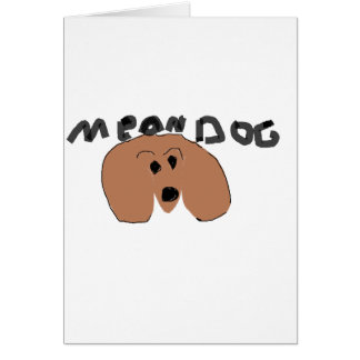 mean dog greeting card