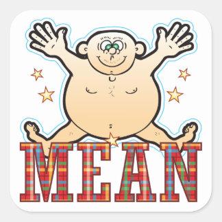 Mean Fat Man Square Sticker