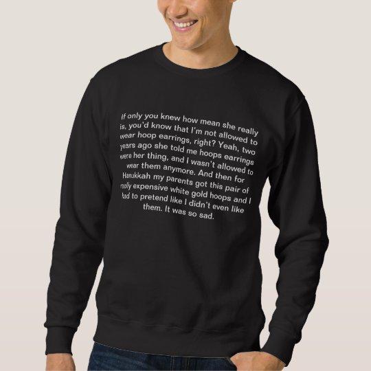 Citaten Hoop United : Mean girls quotes hoop earings sweatshirt zazzle.com