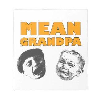 Mean Grandpa Scratch Pads