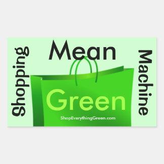 Mean Green Shopping Machine ! Rectangular Sticker