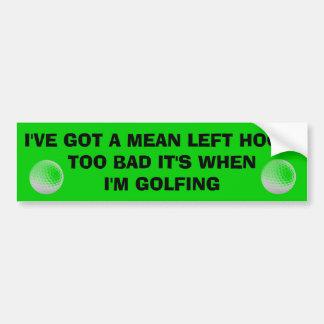 Mean Left Hook...in Golf,  Golf Cart Bumper Sticker