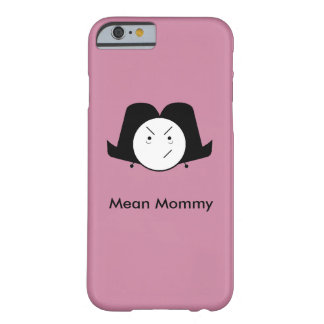 Mean Mommy Phone Case