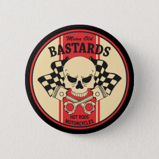 Mean Old Bastards Button
