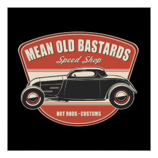 Mean Old Bastards Coupe Poster