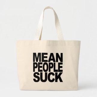 Mean People Suck Jumbo Tote Bag