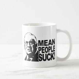 Mean People Suck Coffee Mug