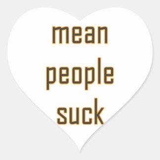 Mean People Suck Heart Sticker