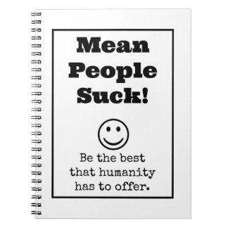 Mean People Suck Notebook