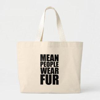 mean people wear fur bags