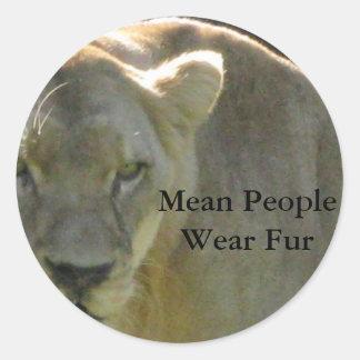 Mean People Wear Fur Classic Round Sticker