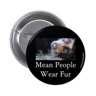 Mean People Wear Fur Pinback Button