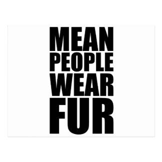 mean people wear fur postcard