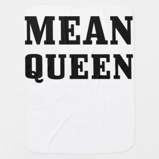Mean Queen Baby Blanket