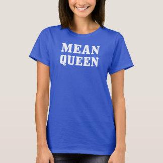 Mean Queen Women's ComfortSoft® T-Shirt