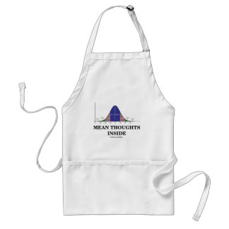 Mean Thoughts Inside (Statistics Humor) Adult Apron