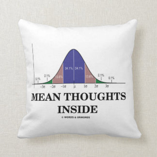 Mean Thoughts Inside (Statistics Humor) Throw Pillow