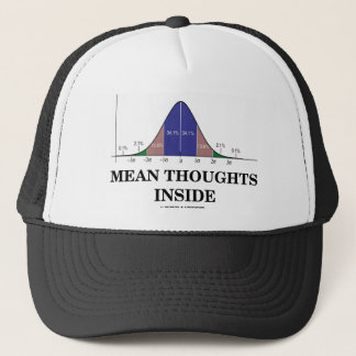 Mean Thoughts Inside (Statistics Humor) Trucker Hat