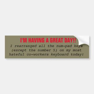 Mean tricks for dear co-workers bumper sticker