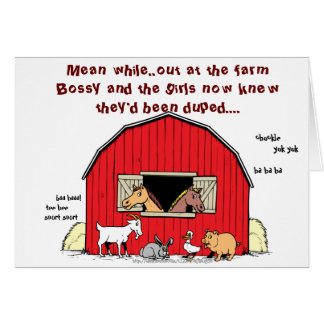 """Mean while, back at the farm"" Card"