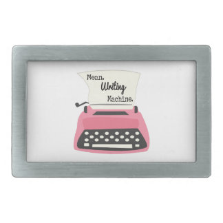 Mean Writing Machine Rectangular Belt Buckle