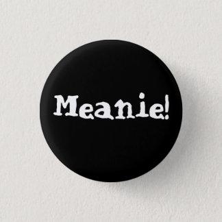 Meanie Button! Button