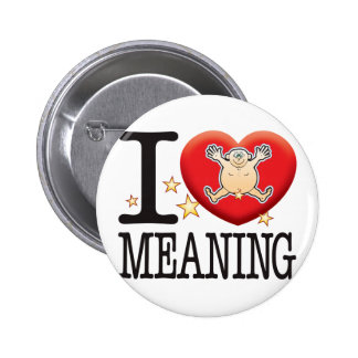 Meaning Love Man 2 Inch Round Button
