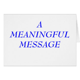 MEANING MESSAGE:  INCARCERATION 7 CARD