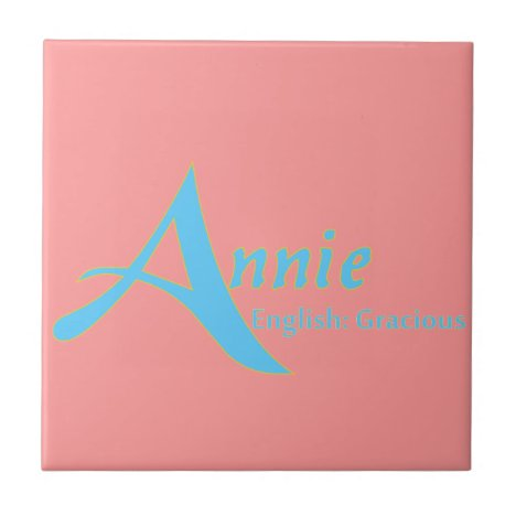 Meaning of Annie Tile