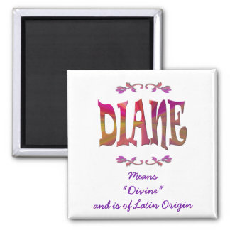 Meaning of Diane Magnet