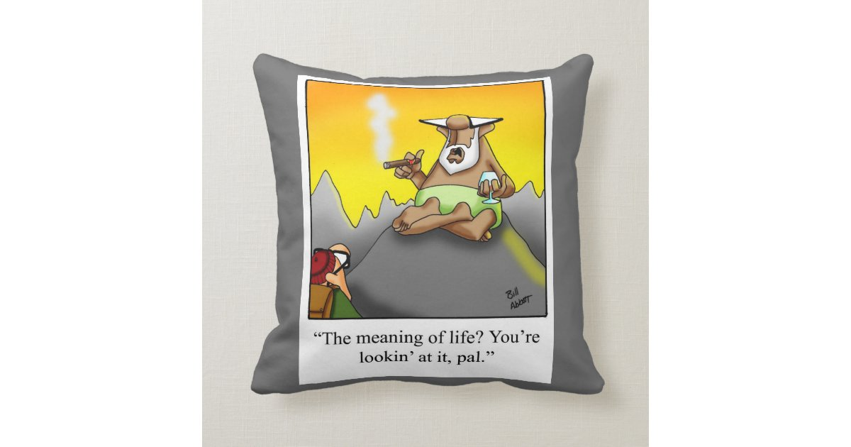 Meaning Of Life Cigar Humor Pillow Gift Zazzle Com