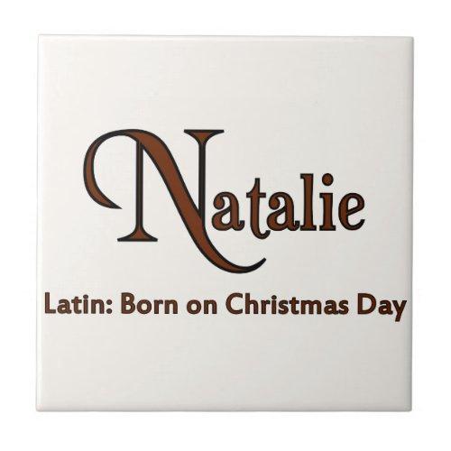 Meaning of Natalie Ceramic Tile